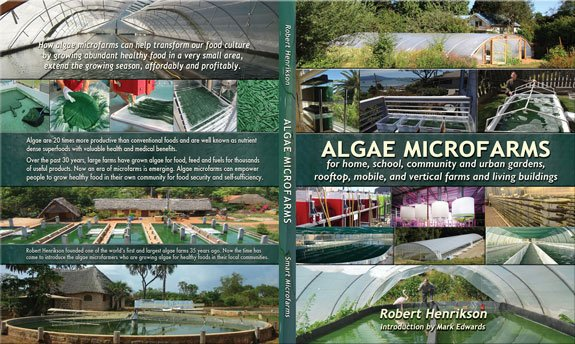 "The new book by Robert Henrikson, ""Algae Microfarms."""